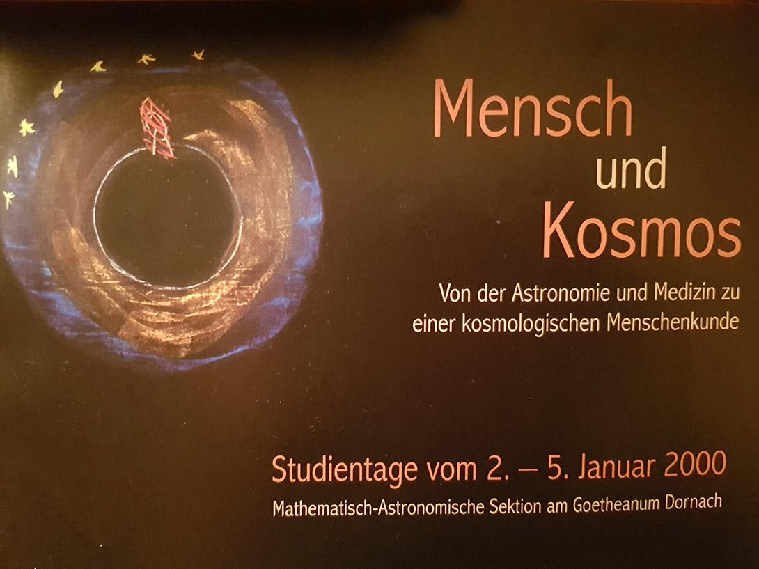 Jährlich Anfang Januar organisierte die mathematisch-astronomische Sektion eine große interdisziplinäre Tagung im großen Kontext Makrokosmos Mikrokosmos, Natur und Evolution.